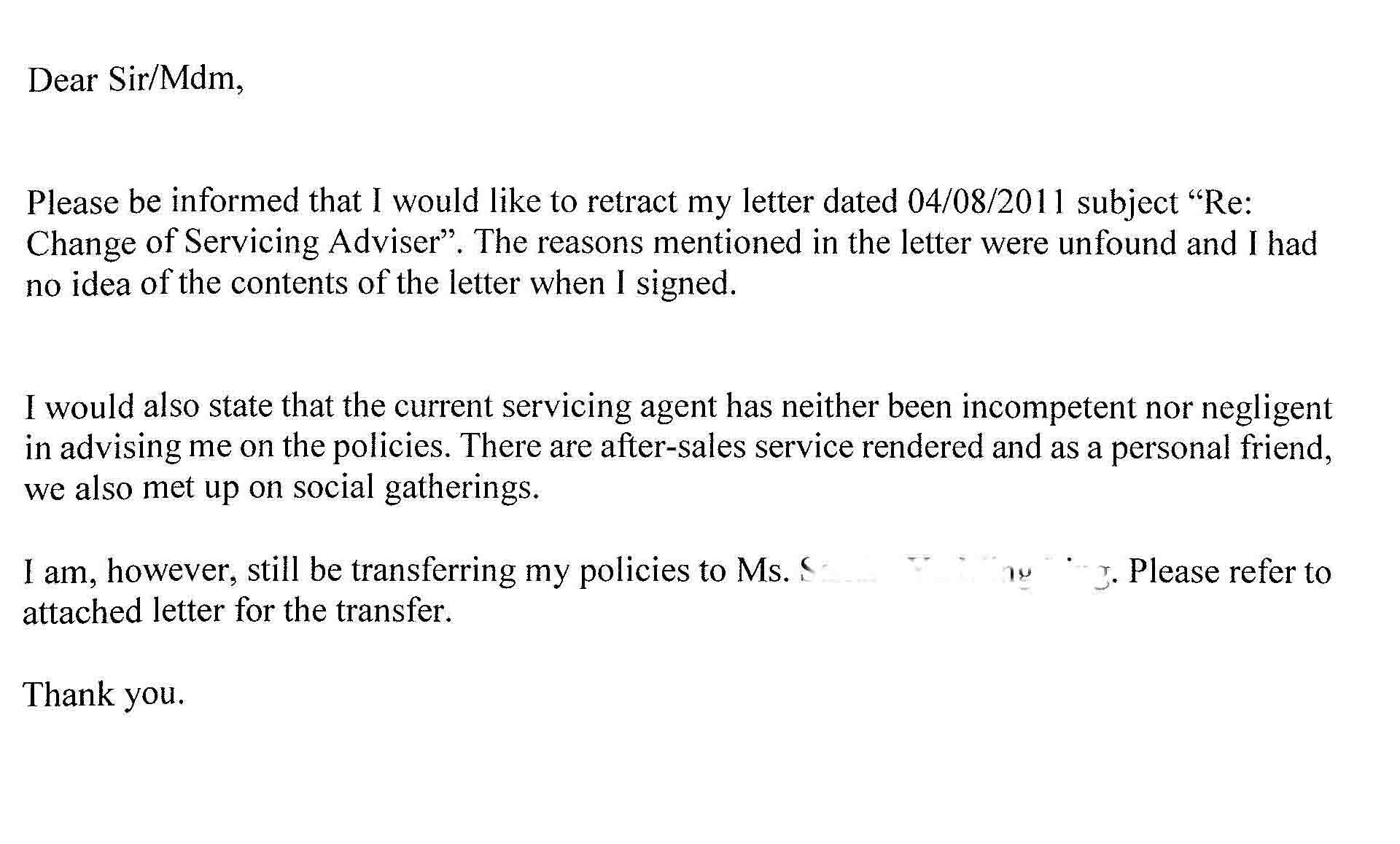 re change of servicing agent part ii kim heng s blog first i got him to retract the initial letter to request for the transfer the reason for doing this is because the initial letter was drafted by the